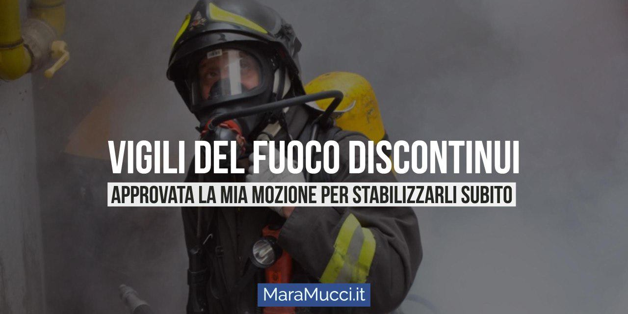 Vigili del fuoco discontinui: chiediamo una pronta stabilizzazione