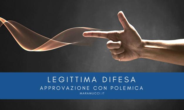 Legittima difesa: approvazione con polemica