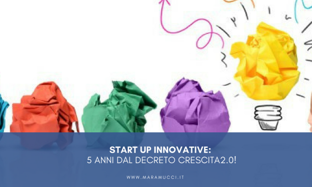 Start up innovative: 5 anni dal decreto Crescita 2.0!