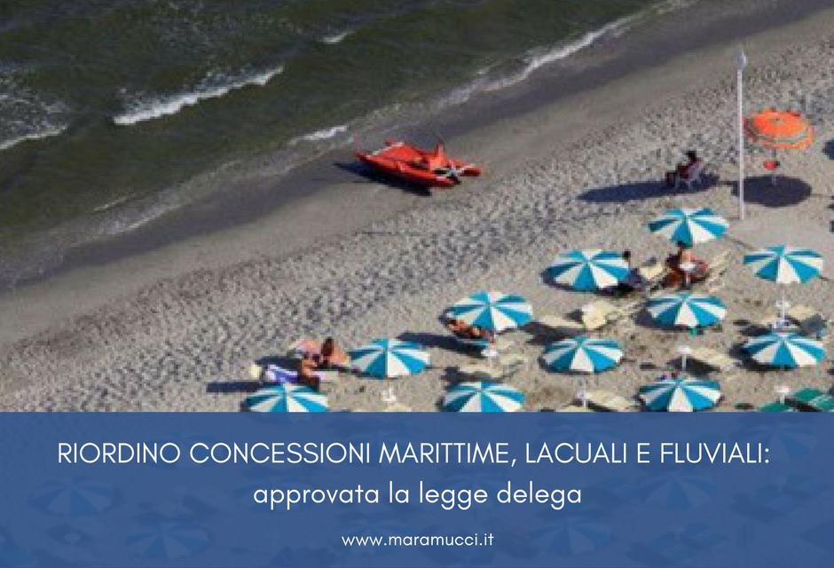 Riordino concessioni marittime, lacuali e fluviali: approvata la legge delega