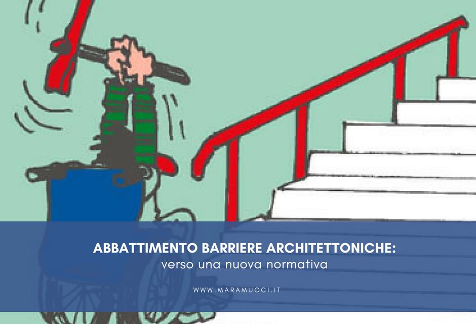 Abbattimento barriere architettoniche: verso una nuova normativa