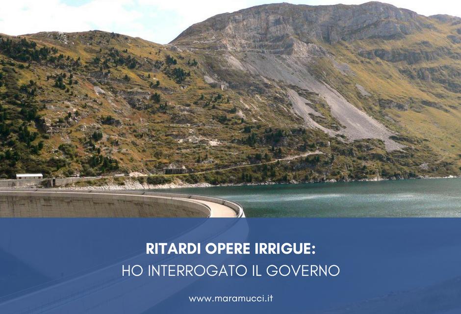 SICCITÀ: RITARDO NELL'AMMODERNAMENTO DELLE OPERE IRRIGUE