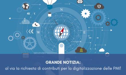 Grande notizia: al via la richiesta di contributi per la digitalizzazione delle PMI